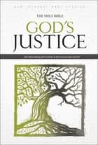 NIV, God's Justice: The Holy Bible, eBook ebook by Tim Stafford