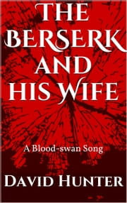 The Berserk and his Wife ebook by David Hunter