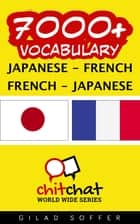 7000+ Vocabulary Japanese - French ebook by ギラッド作者