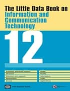 The Little Data Book on Information and Communication Technology 2012 ebook by World Bank