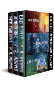 The Stefan Mendoza Trilogy Boxed Set ebook by P R Adams