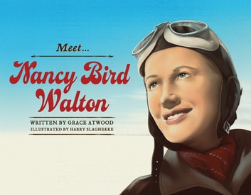 Meet... Nancy Bird Walton ebook by Grace Atwood
