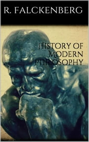 History of Modern Philosophy ebook by Richard Falckenberg
