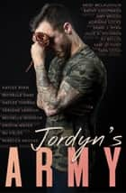 Jordyn's Army ebook by Heidi McLaughlin, Kathy Coopmans, Adriana Locke,...