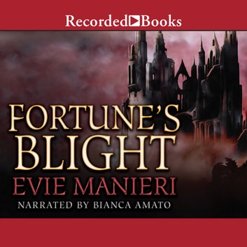 Fortune's Blight audiobook by Evie Manieri