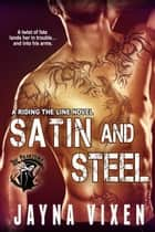 Satin and Steel ebook by Jayna Vixen