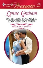 Ruthless Magnate, Convenient Wife ebook by Lynne Graham