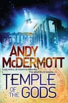 Temple of the Gods ebook by Andy McDermott