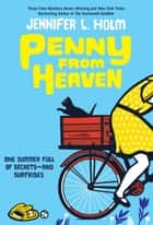 Penny from Heaven ebook by Jennifer L. Holm
