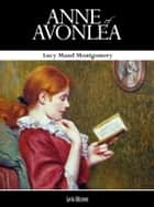 Anne of Avonlea ebook by Lucy Maud Montgomery,Lucy Maud Montgomery