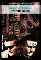 Estrella doble ebook by Robert A. Heinlein