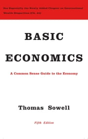 Basic Economics ebook by Thomas Sowell