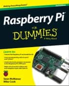 Raspberry Pi For Dummies ebook by Sean McManus