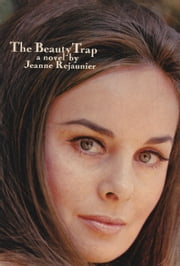 The Beauty Trap ebook by Jeanne Rejaunier