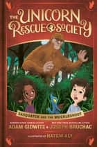Sasquatch and the Muckleshoot ebook by Adam Gidwitz, Joseph Bruchac, Hatem Aly