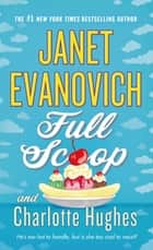 Full Scoop ebook by Janet Evanovich, Charlotte Hughes