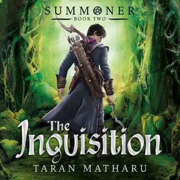 The Inquisition - Book 2 audiobook by Taran Matharu