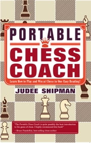 Portable Chess Coach ebook by Judee Shipman