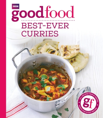 Good Food: Best-ever curries ebook by Sarah Cook