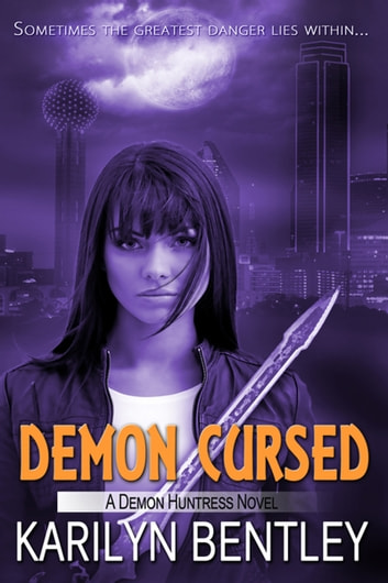 Demon Cursed ebook by Karilyn  Bentley