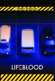 Lifeblood ebook by Rudolph, Penny
