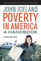 Poverty in America - A Handbook ebook by John Iceland