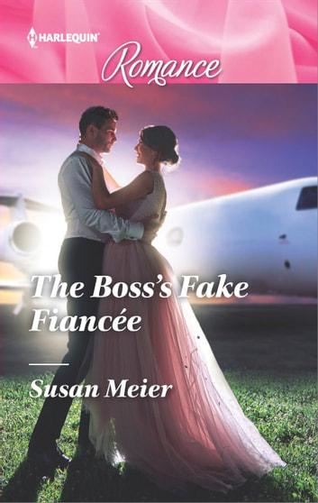 The Boss's Fake Fiancée ebook by Susan Meier
