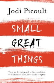 Small Great Things - The bestselling novel you won't want to miss ebook by Jodi Picoult