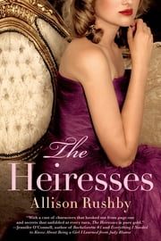 The Heiresses ebook by Allison Rushby