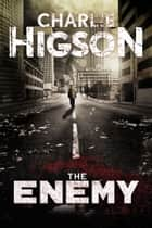 Enemy, The ebook by Charlie Higson