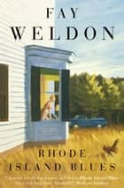Rhode Island Blues ebook by Fay Weldon
