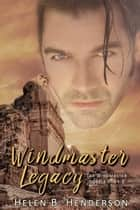 Windmaster Legacy ebook by Helen Henderson