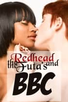 The Redhead and the Futa's BBC ebook by Adrian Adams