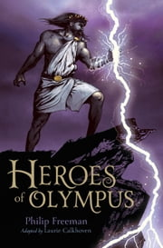 Heroes of Olympus ebook by Philip Freeman,Laurie Calkhoven,Drew Willis