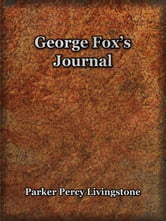 George Fox's Journal ebook by Fox, George
