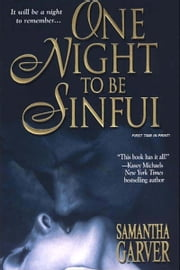 One Night To Be Sinful ebook by Samantha Garver