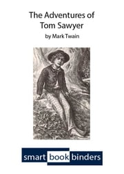 The Adventures of Tom Sawyer - An iOS SmartBook with synchronized text and audio ebook by Mark Twain,John Greenman