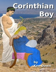 Corinthian Boy ebook by Ken Down