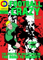 Football Crazy: Part Two ebook by Craig Daley
