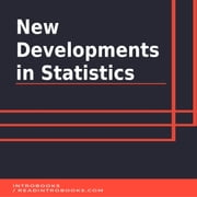New Developments in Statistics audiobook by Introbooks Team