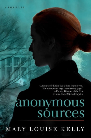 Anonymous Sources ebook by Mary Louise Kelly
