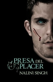 Presa del placer (Psi/Cambiantes 5) ebook by Nalini Singh