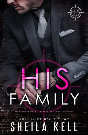 His Family - HIS series, #6 ebook by Sheila Kell