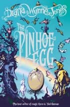 The Pinhoe Egg (The Chrestomanci Series, Book 7) ebook by