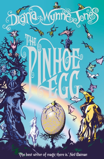 The Pinhoe Egg (The Chrestomanci Series, Book 7) ebook by Diana Wynne Jones