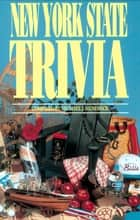 New York State Trivia ebook by Michael Mendrick