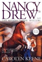 The Missing Horse Mystery ebook by Carolyn Keene