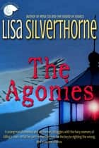 The Agonies ebook by Lisa Silverthorne