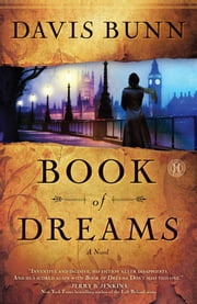Book of Dreams - A Novel ebook by Davis Bunn