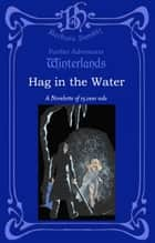 Hag in the Water ebook by Barbara Hambly